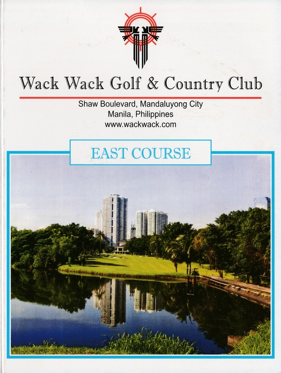 Wack Wack Golf & Country Club - East Course